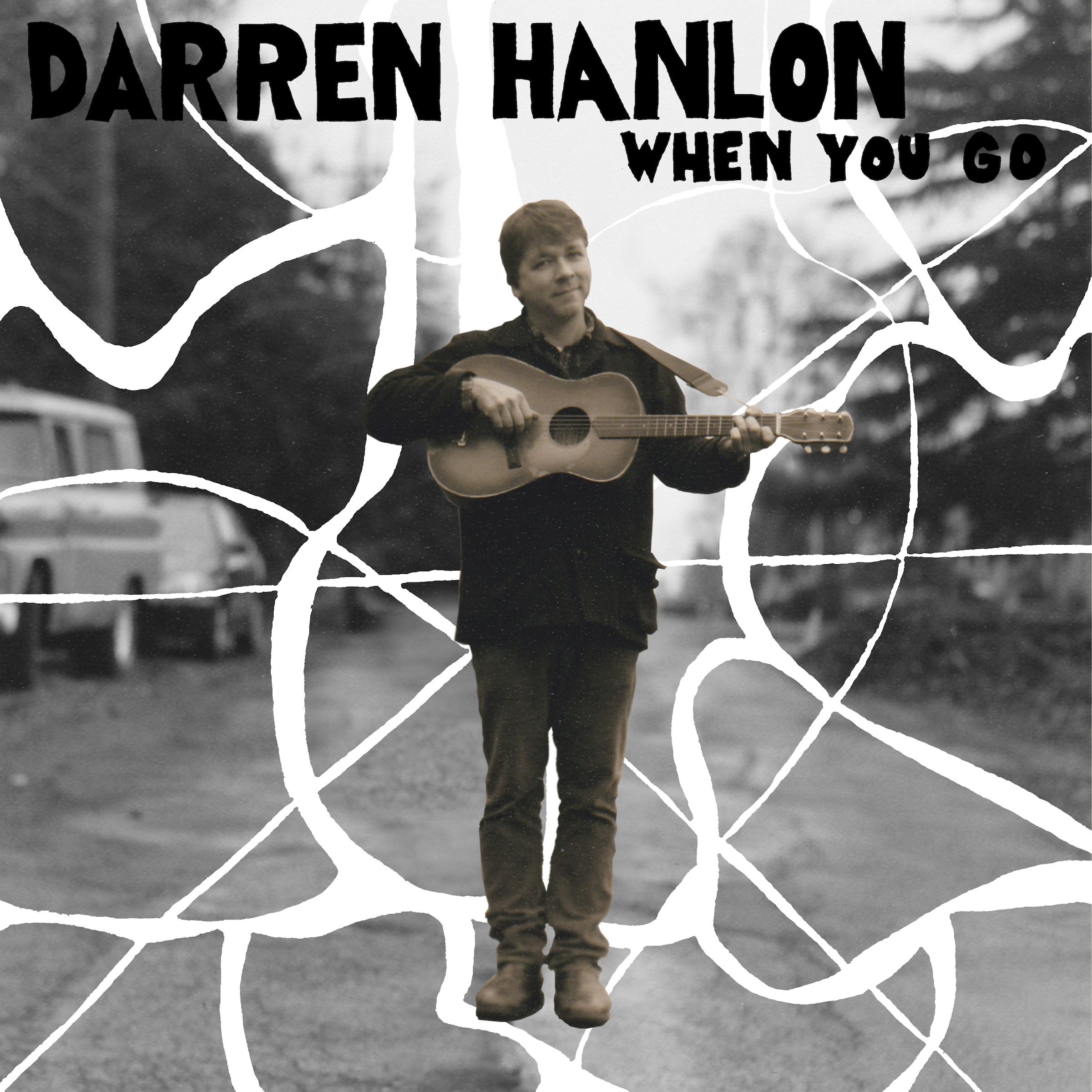 Darren Hanlon - When You Go